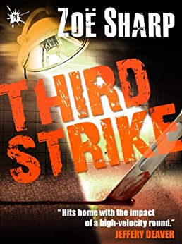 THIRD STRIKE: book 7 (The Charlie Fox Thrillers) by [Sharp, Zoe]