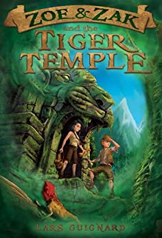 Zoe & Zak and the Tiger Temple (Kids Adventure Series Book 3) by [Guignard, Lars]