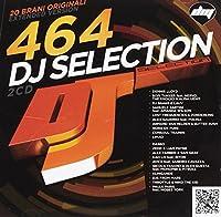 DJ SELECTION 464 - VV.AA. (1 CD)