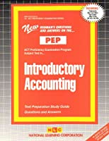 Introductory Accounting (Act Proficiency Examination Program : Pep-10)