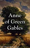 Anne of Green Gables: Filibooks Classics (Illustrated) with Audiobook Link (English Edition) 画像
