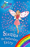 Sienna the Saturday Fairy: Book 6: The Fun Day Fairies (Rainbow Magic)