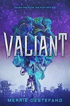 Valiant by [Destefano, Merrie]