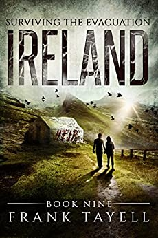 Surviving The Evacuation, Book 9: Ireland by [Tayell, Frank]