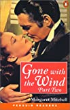 Gone with the Wind, Part 2 (Penguin Readers: Level 4)