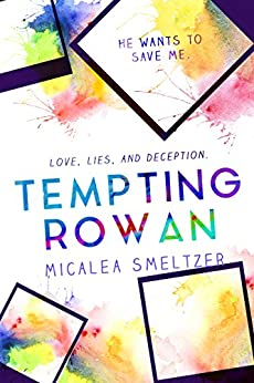Tempting Rowan (Trace + Olivia Book 3) by [Smeltzer, Micalea]