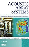 Acoustic Array Systems: Theory, Implementation,