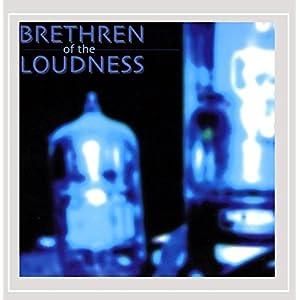 Brethren of the Loudness