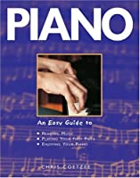 Piano: An Easy Guide (An Easy Guide to S.)