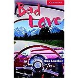 Bad Love Level 1 (Cambridge English Readers) (English Edition)