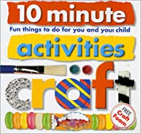 10 Minute Activities: Craft (10 Minute Toddler)