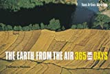 The Earth from the Air: 365 New Days