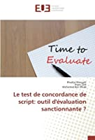 Le test de concordance de script: outil d'évaluation sanctionnante ?