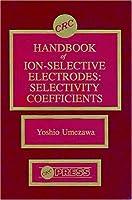 CRC Handbook of Ion Selective Electrodes
