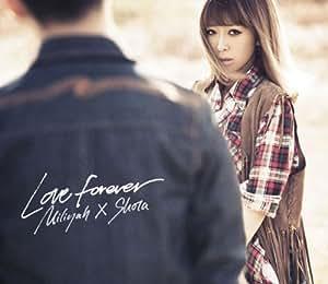 Love Forever(初回生産限定盤)(DVD付)