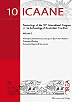 Proceedings of the 10th International Congress on the Archaeology of the Ancient Near East
