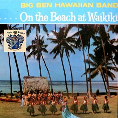 amazon music big ben hawaiian bandのon the beach at waikiki