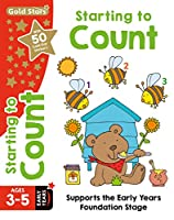 Gold Stars Starting to Count Ages 3-5 Early Years: Supports the Early Years Foundation Stage (Workbook)