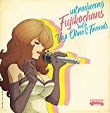 【Amazon.co.jp限定】introducing Fujikochans with Yuji Ohno & Friends(オリジナルA4クリアファイル)