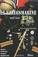 La Kriegsmarine, 1935-1945