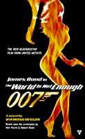 The World Is Not Enough (James Bond)