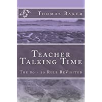Teacher Talking Time: The 80 - 20 Rule ReVisited