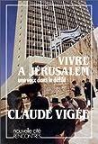 フィラ Vivre à Jérusalem, une voix dans le défilé
