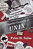 Quarter Century of UNIX, A (Addison-Wesley Unix and Open Systems)