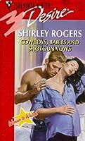 Cowboys, Babies And Shotgun Vows (Women To Watch) (Silhouette Desire)