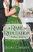 A Rake by Reputation