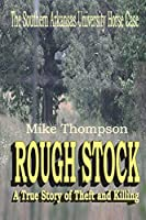 Rough Stock: The Southern Arkansas University Horse Theft Case