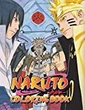 Naruto Coloring Book: Perfect Gift for Kids And Adults That Love Naruto Anime And Manga With Over 50 Coloring Pages In High-Quality Images In Black And White. Great for Encouraging Creativity
