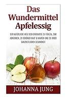 Das Wundermittel Apfelessig (German Edition) [並行輸入品]