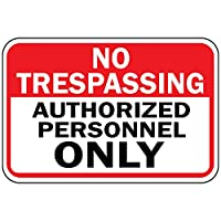 No Trespassing 公認 Personnel Only Osha メタル アルミニウム サイン 10 in x 7 in MSIGNTSP013_HR_10_7