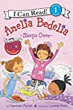Amelia Bedelia Sleeps Over (I Can Read Level 1)