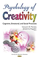 Psychology of Creativity: Cognitive, Emotional, and Social Processes (Psychology Research Progress)