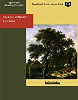 The Chain of Destiny: Easyread Super Large 24pt Edition