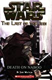Death on Naboo (Star Wars: The Last of the Jedi)