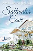 Saltwater Cove (a Westcott Bay Novel)
