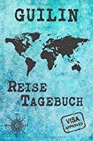 Guilin Reise Tagebuch: Notizbuch 120 Seiten DIN A5 - Staedtereise Urlaubsplaner Reisetagebuch Abschiedsgeschenk Stadt Reise