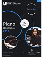 London College Of Music: Piano Handbook 2013 - Grade 5. For ピアノ