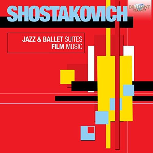 Shostakovich: Jazz & Ballet Suites, Film Music