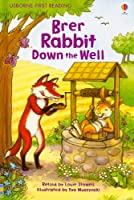 Brer Rabbit Down the Well (Usborne First Reading: Level 2)