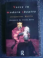 The Voice in Modern Theatre