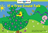 If a Tree Could Talk (Emergent Reader Science; Level 2)