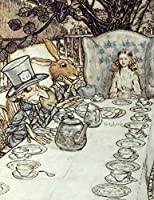 Notebook: Arthur Rackham Alice In Wonderland Mad Hatter's Tea Party Large 110 Page Wideruled Journal Students College School