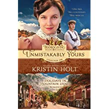 Unmistakably Yours: A Holidays in Mountain Home Romance, book eight (Thanksgiving Books & Blessings Collection One 7)