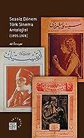 Sessiz Donem Turk Sinema Antolojisi 1895-1928