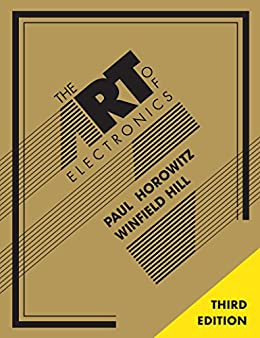 The Art of Electronics by [Horowitz, Paul, Hill, Winfield]