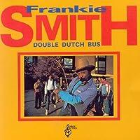 Double Dutch Bus by Frankie Smith (1994-06-24)